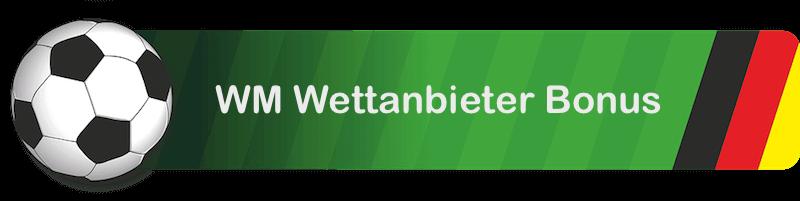 WM Wettanbieter Bonus